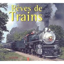 Rêves de trains