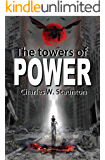 The Towers of Power (The Antichrists / Tome One Book 1)