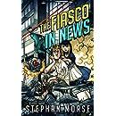 The Fiasco In News