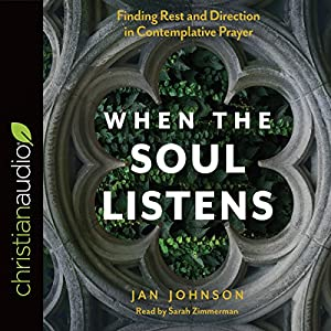 When the Soul Listens Audiobook