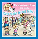 Everybody in the Ring!: Fun stories for children (Lola & Woofy Book 11)