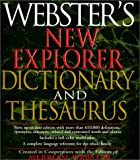Webster's New Explorer Dictionary and Thesaurus, Merriam-Webster, Inc. Staff, 1892859068