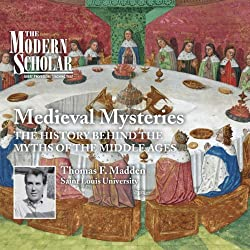 The Modern Scholar: Medieval Mysteries