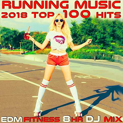 Running Music 2018 Top 100 Hits EDM Fitness (2hr Best of House & Techno DJ Mix)