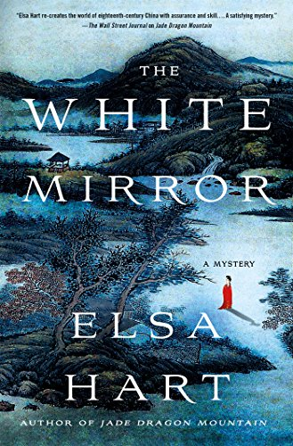 (The White Mirror: A Mystery (Li Du Novels))