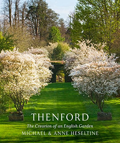 Download Thenford: The Creation of an English Garden ebook