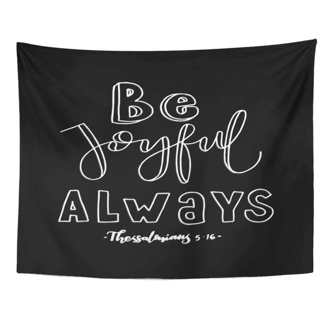 Breezat Tapestry Scripture Be Joyful Always Bible Verse Hand Lettered Quote Modern Calligraphy Christian Black Home Decor Wall Hanging for Living Room Bedroom Dorm 60x80 Inches