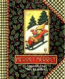 Merrily! Merrily!, Engelbreit, 0836246411