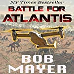 Atlantis: Battle for Atlantis (Book 6) | Robert Doherty,Bob Mayer