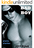 Bad Boy (Three Erotic Tales Book 1)