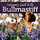Everyone's Guide to the Bullmastiff
