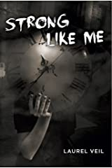 Strong Like Me Kindle Edition
