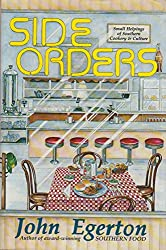 Side Orders: Small Helpings of Southern Cookery and Culture