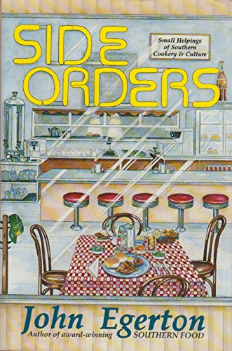 Side Orders: Small Helpings of Southern Cookery and Culture (Southern Food Egerton compare prices)