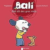 Bali, Tome 24 : Bali dit des gros mots