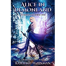 Alice in Demonland: Demonland Book 1 (Blood and Snow 12)