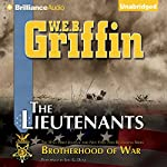 The Lieutenants: Book One of the Brotherhood of War Series | W. E. B. Griffin