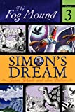 img - for Simon's Dream (The Fog Mound) book / textbook / text book
