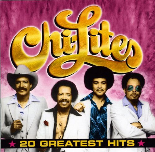 Chi-lites  -  20次最伟大的命中
