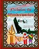 A Saint Called Nicholas the Wonderworker, Leanne Lomax, 1492921114