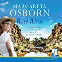 Rose River Audiobook by Margareta Osborn Narrated by Kellie Jones