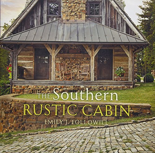 Southern Rustic Cabin by Gibbs Smith
