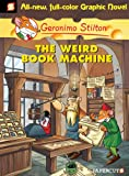 Image of Geronimo Stilton Graphic Novels #9: The Weird Book Machine