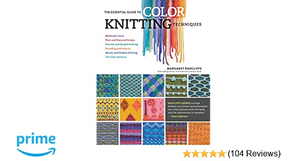The Essential Guide To Color Knitting Techniques Multicolor Yarns