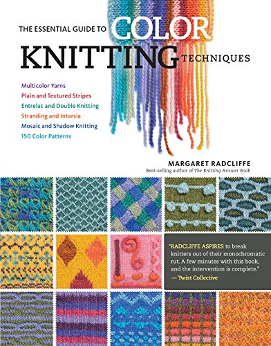 Shadow Knitting Patterns (The Essential Guide to Color Knitting Techniques: Multicolor Yarns, Plain and Textured Stripes, Entrelac and Double Knitting, Stranding and Intarsia, Mosaic and Shadow Knitting, 150 Color Patterns)