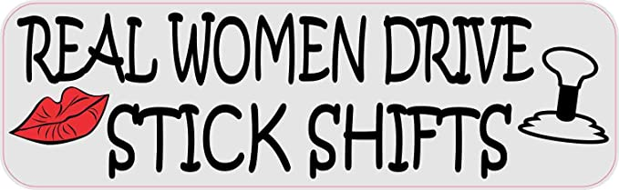 "Real Chicks Drive Sticks Manual Funny car bumper sticker decal 5/"" x 4/"""