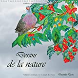 Dessins De La Nature 2017: Dessins Au Crayon De Couleur (Calvendo Art) (French Edition)