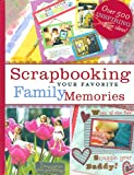Scrapbooking Your Favorite Family Memories