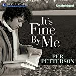 It's Fine By Me | Per Petterson
