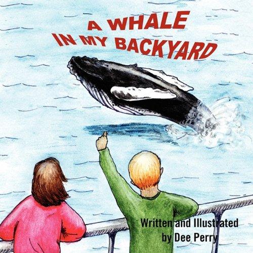 Read Online A Whale In My Backyard pdf epub