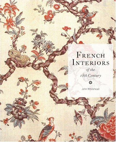 Descargar Libro French Interiors Of The 18th Century John Whitehead