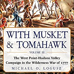 With Musket & Tomahawk, Vol III