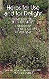 img - for Herbs for Use and for Delight by Herb Society of America (1974-06-01) book / textbook / text book