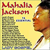 Mahalia Jackson - 16 Essential