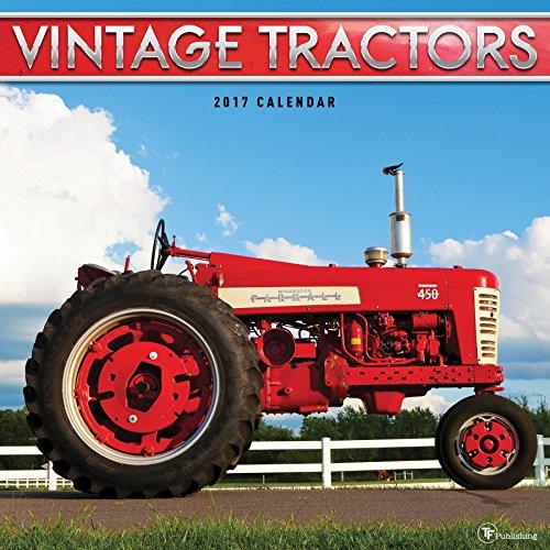(2017 Vintage Tractors Wall Calendar)
