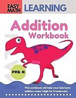 Addition Workbook: Easy Math Learning  : 30 Days