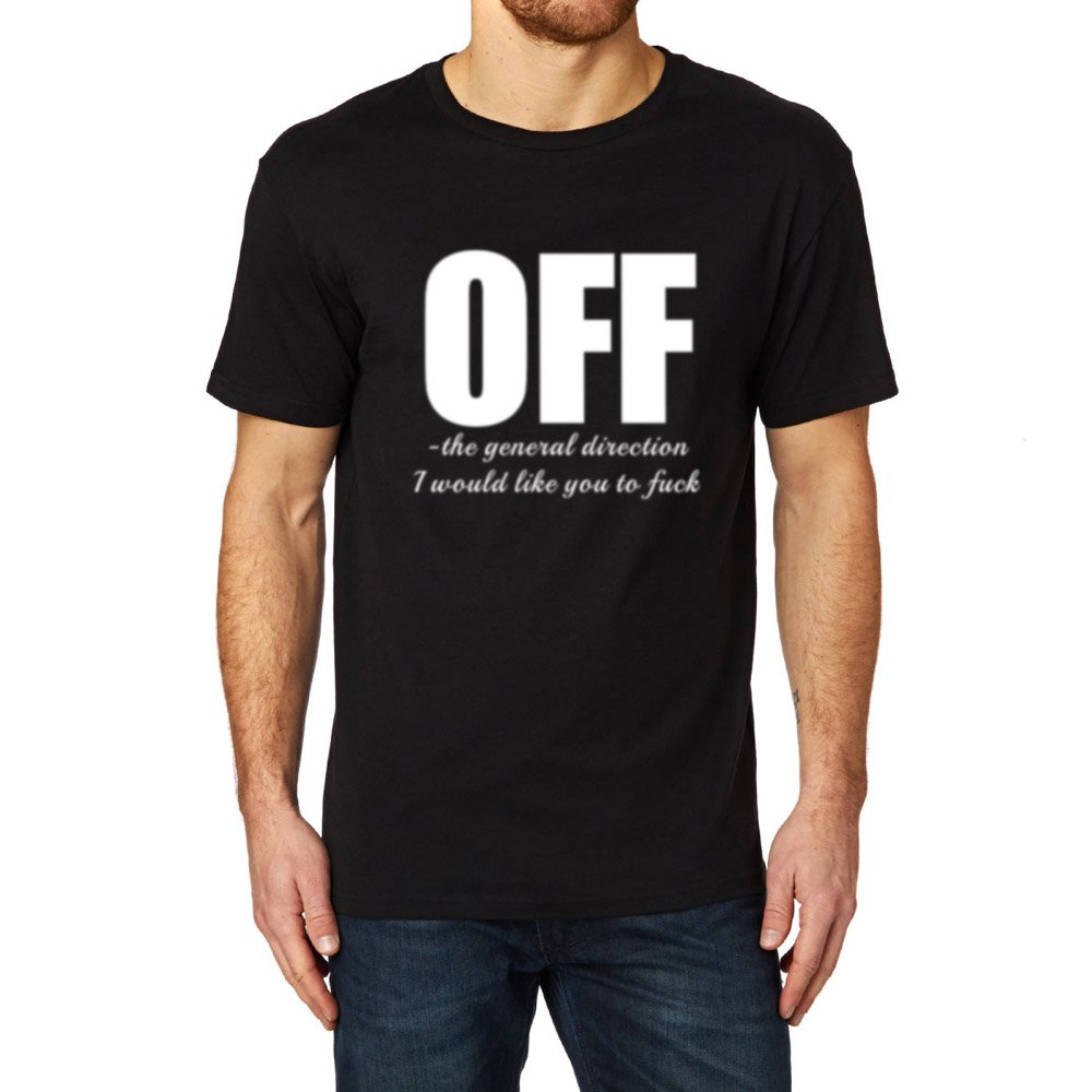 S Off The General Direction T Shirts Offensive Slogan Tee