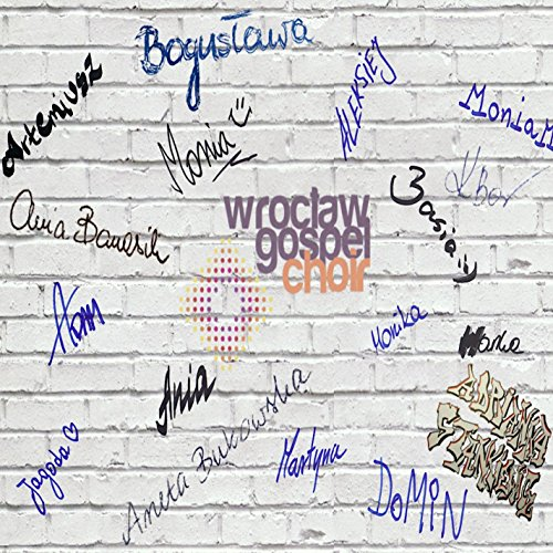 Wroclaw Gospel Choir - Wroclaw Gospel Choir 2018