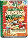 The Christmas Table: Make Your Holidays Extra Special With Our Abundant Collection of Delicious Seasonal Recipes, Creative Tips and Sweet Memories (Seasonal Cookbook Collection)