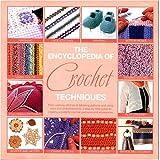 The Encyclopedia of Crochet Techniques, Jan Eaton and Beth Bamden, 076242544X