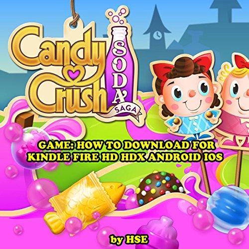 Candy Crush Soda Saga Game: Download Cheats Hacks Wiki Strategies and More