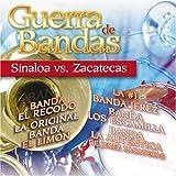 Guerra De Bandas: Sinaloa Vs Zacatecas