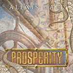 Prosperity | Alexis Hall