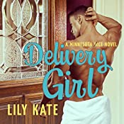 Delivery Girl: Minnesota Ice Series, Book 1 | Lily Kate