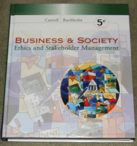 Download Business & Society (2003 5th Edition) (Ethics and Stakeholder Management) ebook