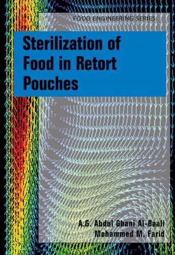 Sterilization of Food in Retort Pouches (Food Engineering Series)